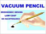 Vacuum Pen